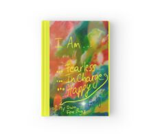 I AM Fearless, In Charge of My Own Feelings, Happy Hardcover Journal