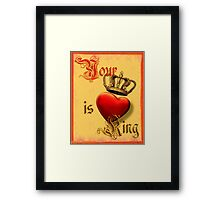 Your Love is King (2) Framed Print