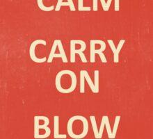 Keep Calm, Destroy! Sticker