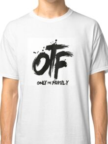OTF (Only the family) Classic T-Shirt