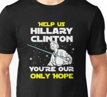 Save us Hillary! Unisex T-Shirt