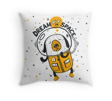 Dream in space Throw Pillow