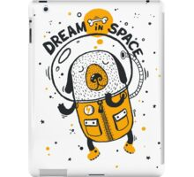 Dream in space iPad Case/Skin