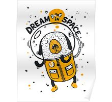 Dream in space Poster