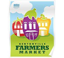 Bentonville Farmers Market Poster Poster
