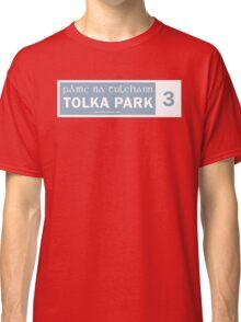 TOLKA PARK - STREET SIGN Classic T-Shirt