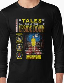 Tales from the Upside Down Long Sleeve T-Shirt