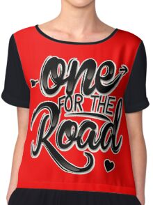 One For The Road Chiffon Top
