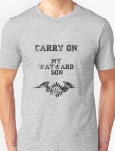 """Carry on, my wayward son"" Supernatural Print Unisex T-Shirt"