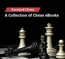 Forward Chess – A Collection of Chess eBooks by Chess Book