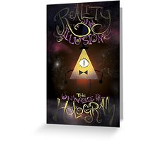Reality is an Illusion - Bill Cipher Greeting Card