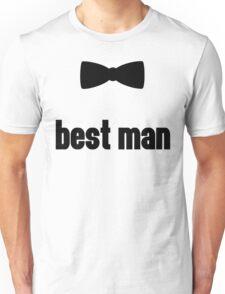 Best Man Bow Tie Wedding Quote Unisex T-Shirt
