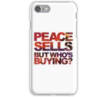 Megadeth - Peace Sells But Who's Buying ? iPhone Case/Skin