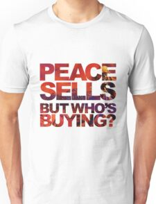 Megadeth - Peace Sells But Who's Buying ? Unisex T-Shirt