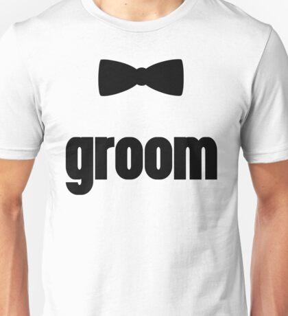 Groom Bow Tie Wedding Quote Unisex T-Shirt