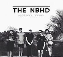 "The Neighbourhood NBHD ""MADE IN CALIFOURNIA"" Print by ninagi"