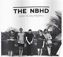 "The Neighbourhood NBHD ""MADE IN CALIFOURNIA"" Print Poster"