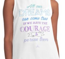 All our dream can come true Contrast Tank