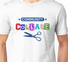 Community Collage Art College Pun Unisex T-Shirt