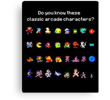 Do You Know These Classic Arcade Characters? Canvas Print