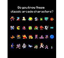 Do You Know These Classic Arcade Characters? Photographic Print