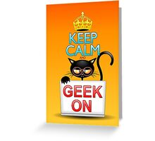 Keep Calm and Geek on! Cartoon Cat Greeting Card