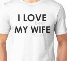 Love my wife Unisex T-Shirt