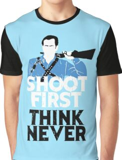Shoot First, Think Never Graphic T-Shirt