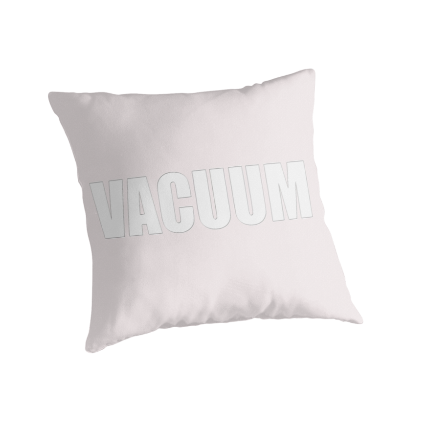 3-VACUUM - pillow collection by TeaseTees
