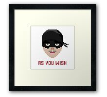 The Princess Bride, Westley - As You Wish Pixels Framed Print