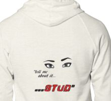 'Tell Me About It, Stud' - Grease  Zipped Hoodie