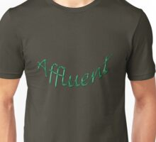 Affluent Unisex T-Shirt