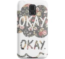 OKAY? OKAY THE FAULT IN OUR STARS SHIRT PULLOVER SWEATSHIRT HOODIE MALE FEMALE Samsung Galaxy Case/Skin