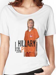 Funny Hillary For Prison '16 Democrat OITNB Orange Is The New Black Netflix Anti Hillary Clinton Piper Chapman Donald Trump Bernie Sanders Women's Relaxed Fit T-Shirt