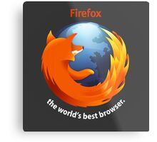 Firefox - The world's best Browser Metal Print