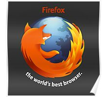 Firefox - The world's best Browser Poster
