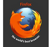 Firefox - The world's best Browser Photographic Print