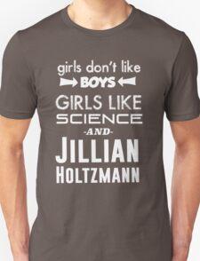 Girls Like Jillian Holtzmann - White Unisex T-Shirt