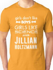 Girls Like Jillian Holtzmann - White Unisex T-Shirt
