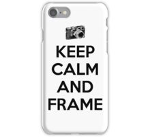 Keep calm and frame iPhone Case/Skin