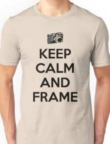 Keep calm and frame Unisex T-Shirt