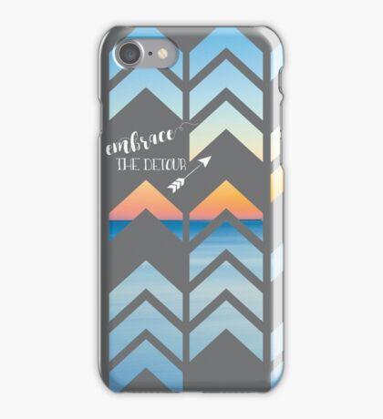 Embrace The Detour iPhone Case/Skin