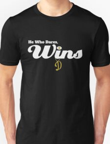 He who dares wins - Only Fools and Horses Unisex T-Shirt