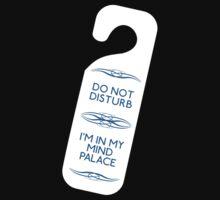 Do Not Disturb My Mind Palace Kids Tee