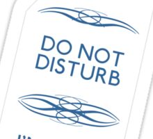 Do Not Disturb My Mind Palace Sticker