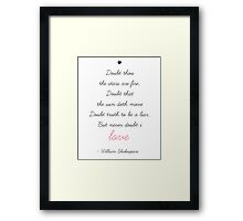 """ Doubt thou the stars are fire "" shakespeare Framed Print"