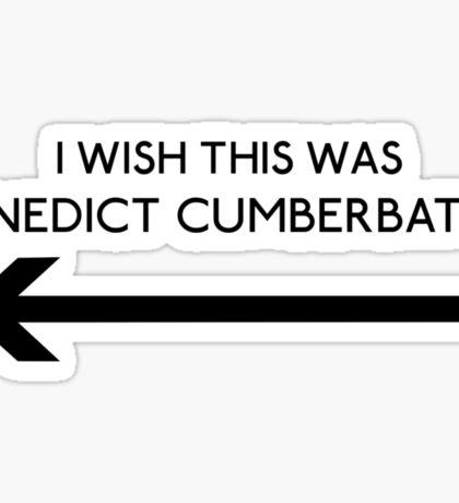 I Wish This Was Benedict Cumberbatch Sticker