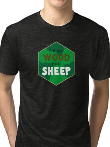 Wood For Sheep Tri-blend T-Shirt