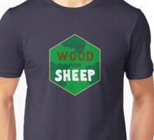 Wood For Sheep Unisex T-Shirt
