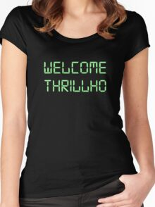 Welcome Thrillho Women's Fitted Scoop T-Shirt